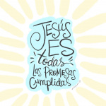 Jesús es todas las promesas cumplidas